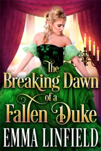 The Breaking Dawn of a Fallen Duke